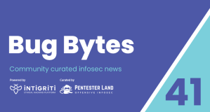 Bug Bytes #41 – Reading JS, Pwning Spread Sheet Conversions & EdOverflow's CSP tool