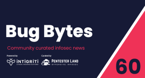 Bug Bytes #60 -Bypassing AWS signing, @samwcyo's secrets and WordPress leaks
