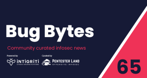 Bug Bytes #65 – Hacking webcams, internal servicedesks & parsers