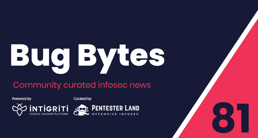 Bug Bytes #81 – The new browser security ecosystem, MS Exchange attacks & HTML sanitization bypass