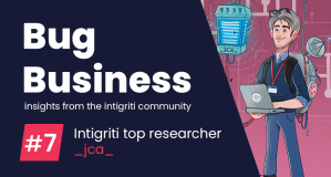 Bug Business #7 – Get to know _jca_, Intigriti's Top Hacker in Q2