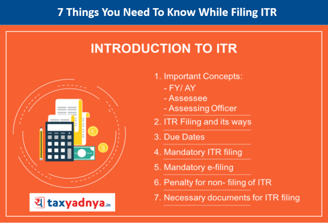 7 Things You Need To Know While Filing Income Tax return (ITR)