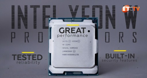 Intel Xeon W processors have great performance with built in security features