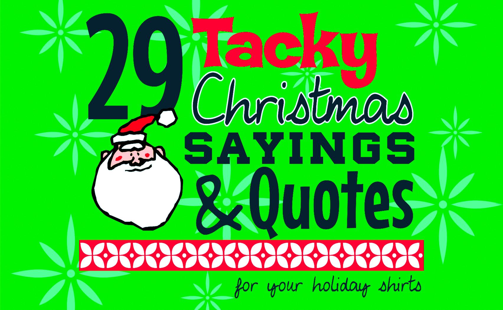 Iza Design Blog Tacky Christmas Sayings And Quotes