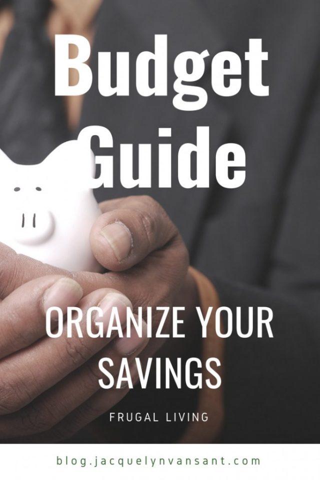 Budget Guide: Organize your savings