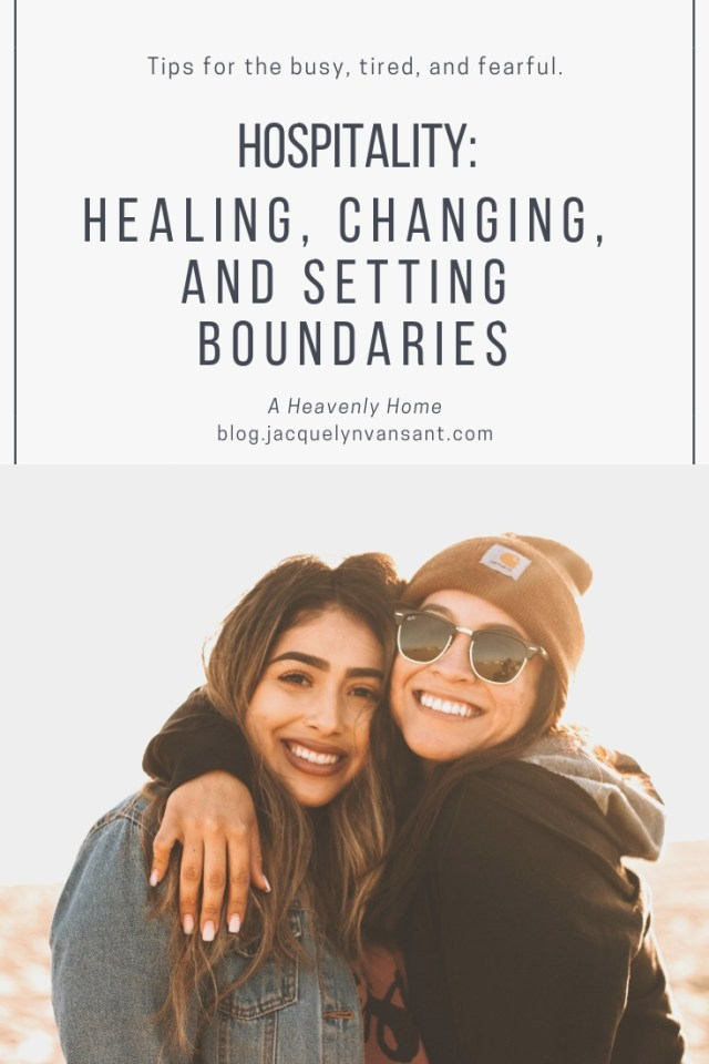 Hospitality: Healing, changing, and setting boundaries