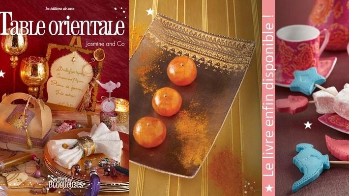 """Le livre """"Table orientale"""" est enfin disponible !"""