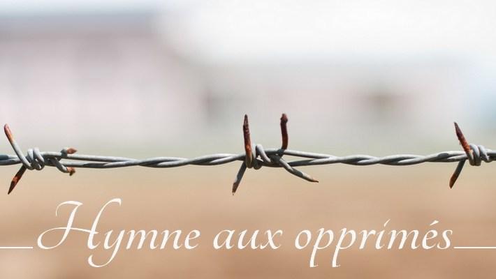 Hymne aux opprimés
