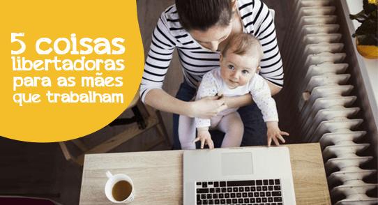 mães que trabalham