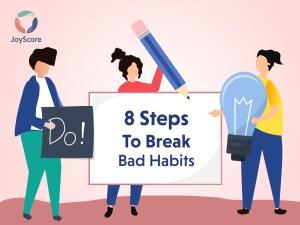 8-steps-to-break-bad-habits