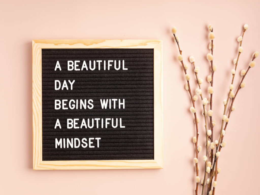 one of the ways to project positive thoughts is starting your day with affirmation