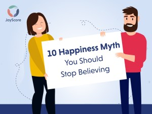10-happiness-myths-that-you-should-stop-believing