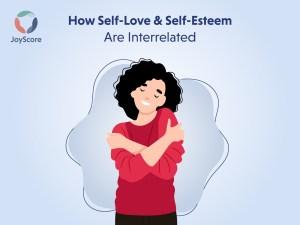 Self-love and self-esteem Good self-esteem Barriers to self-love