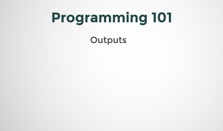 Outputs in Programming