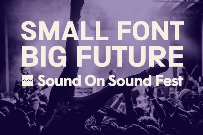 Small Font Big Future Sound On Sound Fest