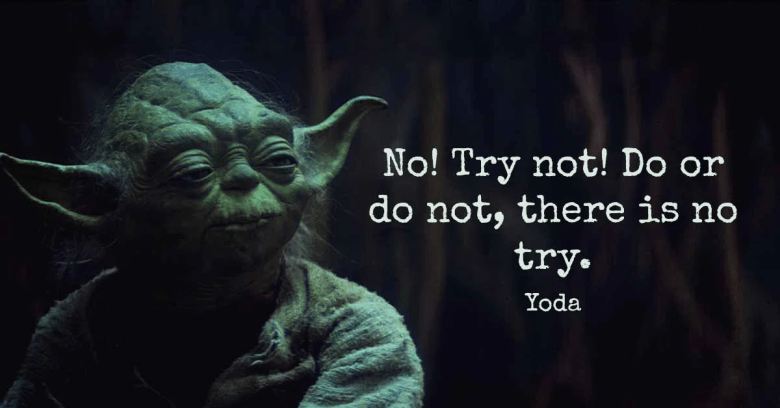 A quote from Master Yoda