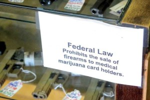 Prohibition of gun sales to marijuana users sign