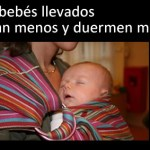 Los bebés llevados lloran menos y duermen mejor