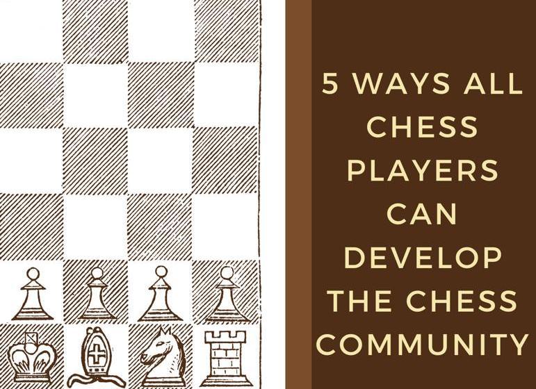 chess players grow chess community