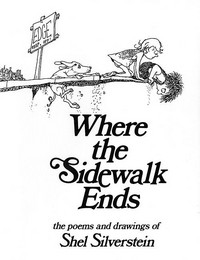 Where the Sidewalk Ends 30th Anniversary Edition: Poems and Drawings by Shel Silverstein