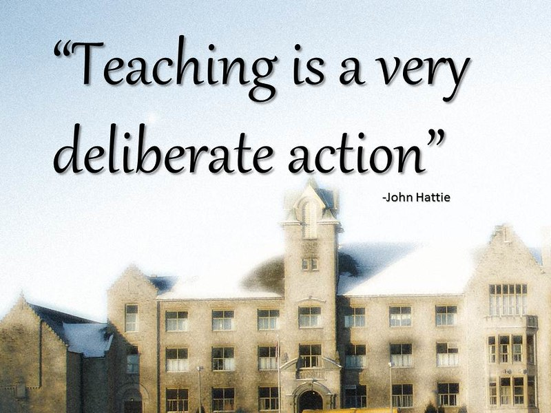 """Powerpoint Slide: """"Teaching is a very deliberate action"""""""