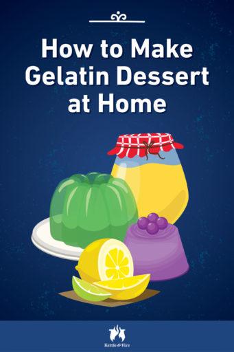 How to Make Gelatin Dessert at Home pin