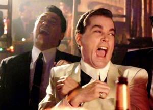 Goodfellas Laughing