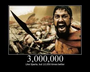 3 Million - 10,000 Times Better Than 300