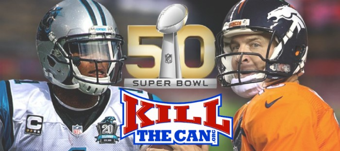 Super Bowl 50 KillTheCan