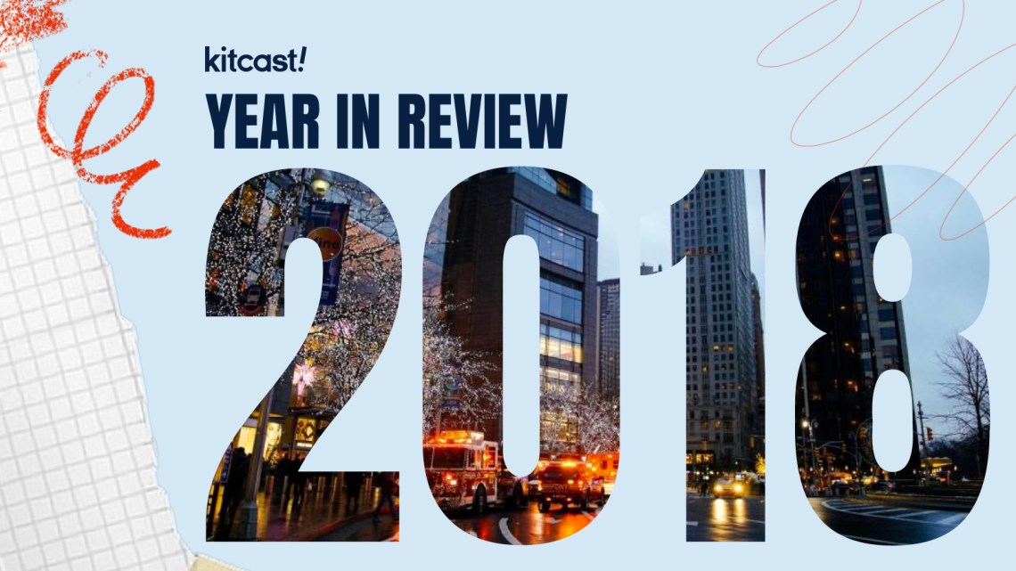 Digital Signage 2018: A Year in Review - Kitcast Blog
