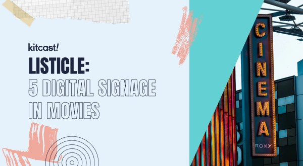 5 Examples Of Digital Signage In Movies - Kitcast Blog