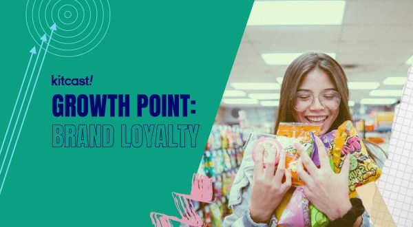 Everything You Need to Know About Brand Loyalty - Kitcast Blog