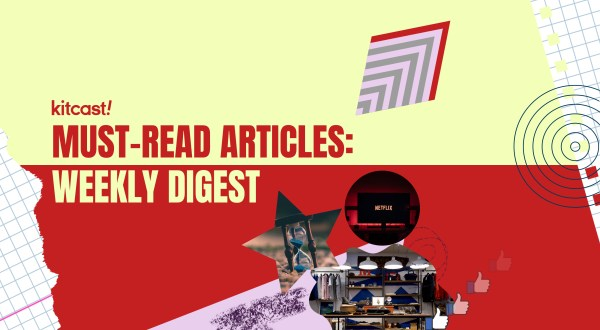 Weekly Digest September 6 - Kitcast Blog