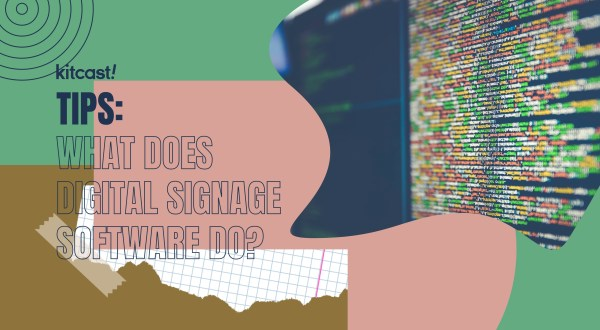 What Does Digital Signage Software Do What Does Digital Signage Software Do? - 2