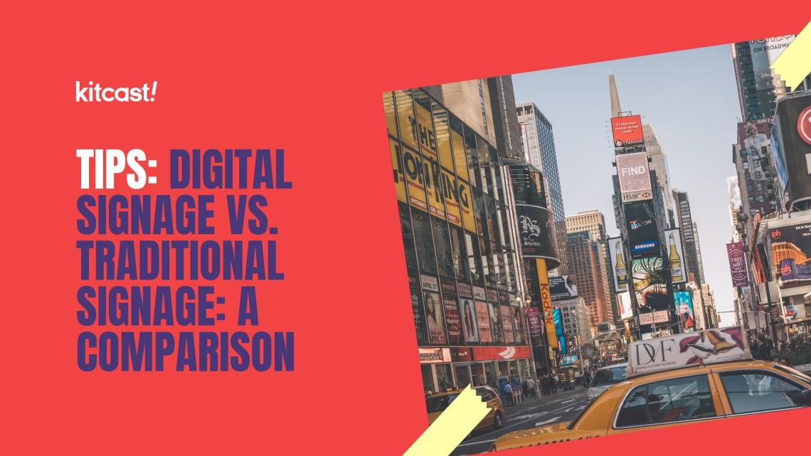 Digital Signage vs Traditional Signage
