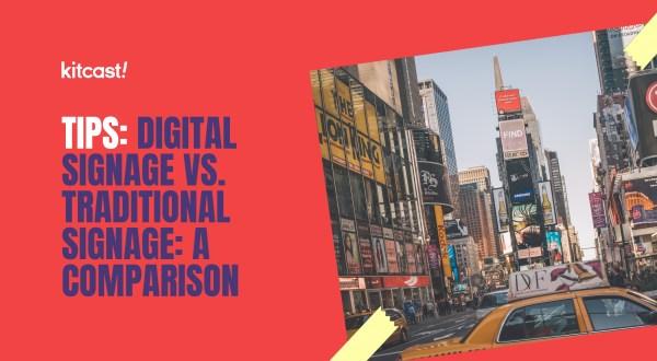 Digital Signage vs Traditional Signage