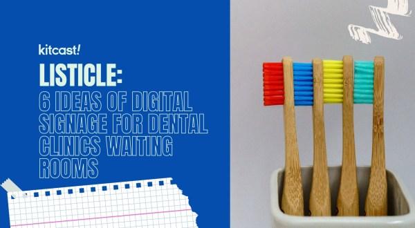 dental office digital signage