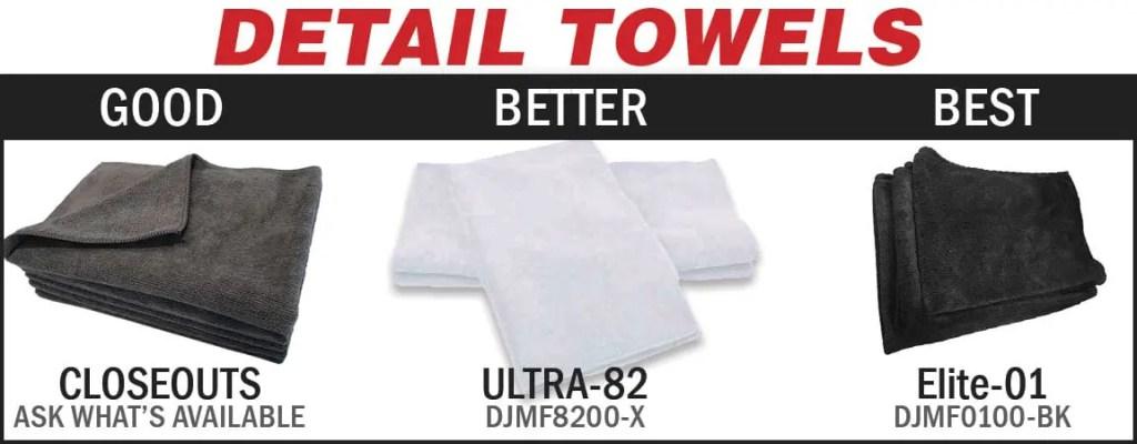 Detail towels - good, better, best