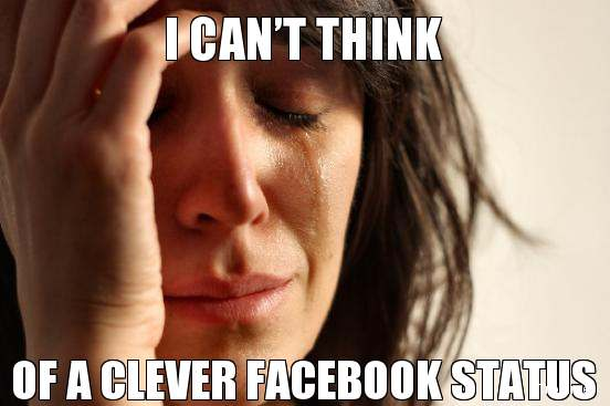 i-cant-think-of-a-clever-facebook-status