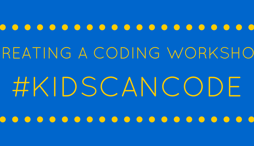 #KidsCanCode Chat: Creating a Coding Workshop