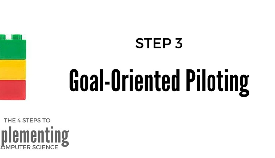 Piloting: Step 3 to Implementing Computer Science in Elementary