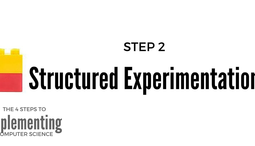 Experimentation: Step 2 to Implementing Computer Science in Elementary