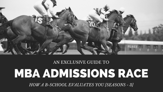 MBA Admissions Race Part 3