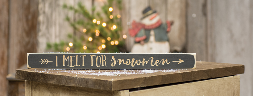 i melt for snowmen engraved sign