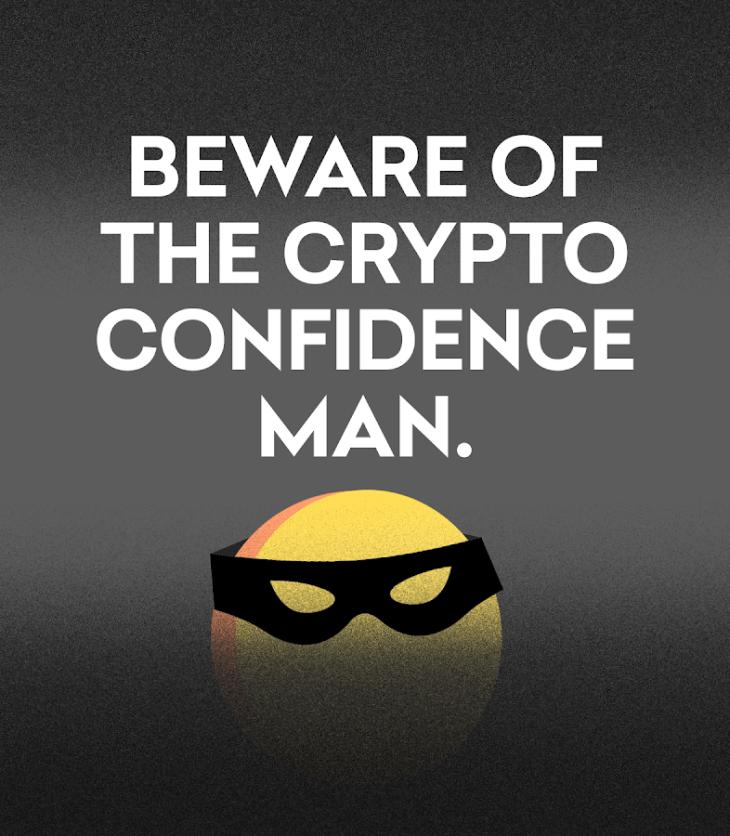 Beware of crypto confidence man