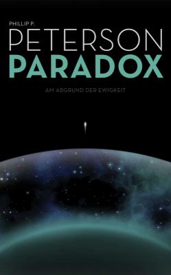 Phillip P. Peterson: Paradox (Am Abgrund der Ewigkeit) ©Phillip P. Peterson