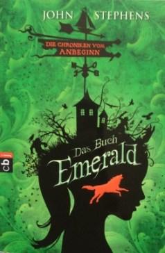 John Stephens: Das Buch Emerald (Chroniken vom Anbeginn 1) ©cbj