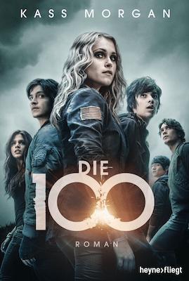 Die 100 - Roman zur Serie Book Cover
