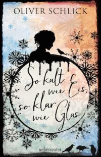 So kalt wie Eis, so klar wie Glas Book Cover