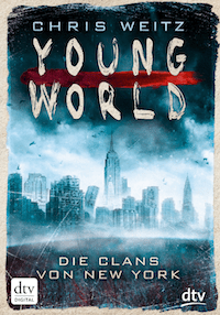 Young World 1 - Die Clans von New York Book Cover
